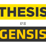 Poll : Genesis vs Thesis – Pick your favorite